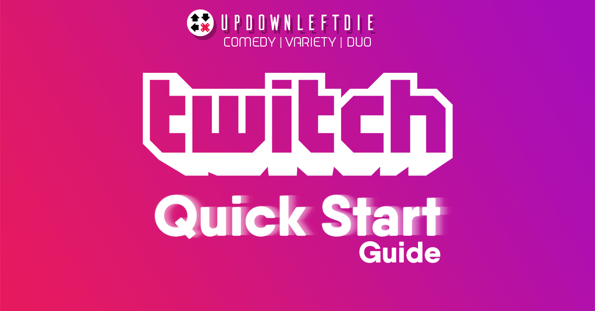 Streamer Quick Start - UpDownLeftDie